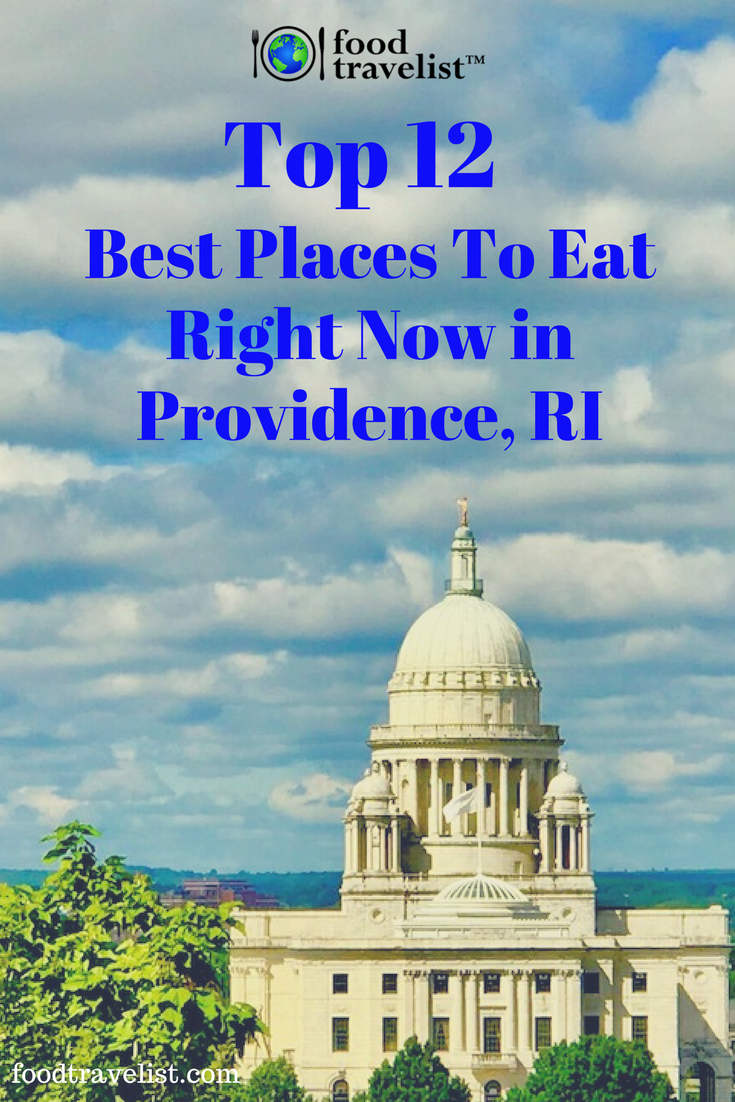 Top 12 Best Places to Eat Right Now In Providence